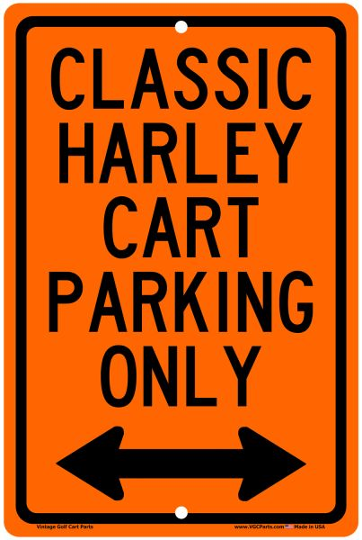 AC11-621 - Classic Harley Cart Parking Only Sign