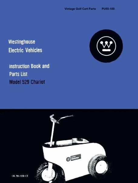 pu55 100 parts manual 529 vintage golf cart parts inc rh vintagegolfcartparts com Golf Cart Battery Wiring Diagram Yamaha Gas Golf Cart Wiring Diagram